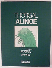 Thorgal 8 Alinoe Rosinski  Ed.du Lombard Tirage de tête TBE