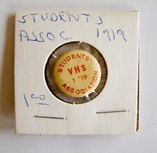 Vintage VHS 1919 Students Association Pin Button Estate