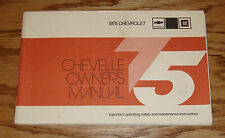 Original 1975 Chevrolet Chevelle Owners Operators Manual 75 Chevy