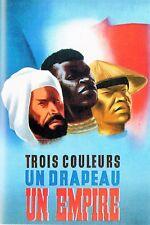 WW2 - Photo affiche vichyste 1940 - Trois couleurs, un Drapeau, un Empire