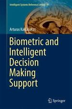 Intelligent Systems Reference Library: Biometric and Intelligent Decision...