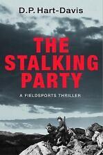 The Stalking Party: A Fieldsports Thriller, , Hart-Davies, DP, Very Good, 2015-1