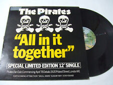 "The Pirates ‎– All In It Together - Disco 12"" MAXI SINGLE Vinile Stampa UK 1978"