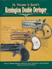 Dr William H Elliot's Remington Double Deringer Douglas S. Drummond Vtg Firearms