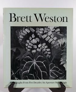 Signed! Monographs: Brett Weston : Photographs from Five Decades 1980 Hardcover