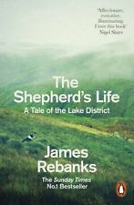 The Shepherd's Life: A Tale of the Lake District,James Rebanks- 9780141979366