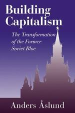 Building Capitalism: The Transformation of the Former Soviet Bloc - New - Aslund