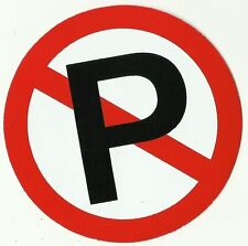 AUTOCOLLANT STICKER INTERDIT DE STATIONNER NON PARKING DIAMETRE 10 CMS