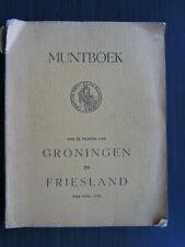 P.Ch. de Vries en H.J. van der Wiel, Muntboek Groningen en Friesland 1576 - 1759