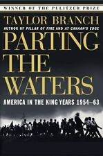 Parting the Waters : America in the King Years, 1954-1963 by Taylor Branch...