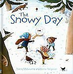 Snowy Day [Picture Books] by Milbourne, Anna , Hardcover