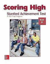 Scoring High: Stanford Achievement Test, Book 6 by McGraw-Hill Education