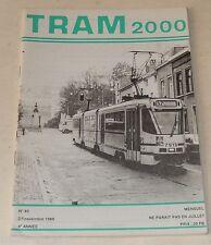 TRAM 2000 N°85 25 Novembre 1988 : Radioscopie d'un TRAMWAY - Motrices - GAND ...