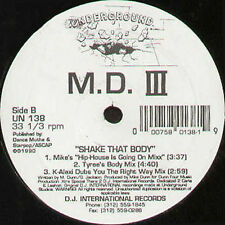 M.D. III Shake That Body 1990 Underground Usa UNO 138 Classique Hip House