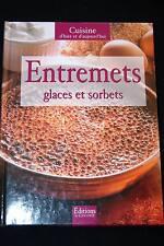 CUISINE-ENTREMETS GLACES ET SORBETS-ILLUSTRE 2003