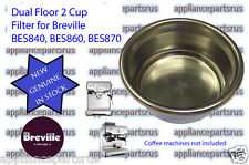 Breville BES840 BES860 BES870 Dual Floor 2 Cup Filter Part BES860/11.41 IN STOCK