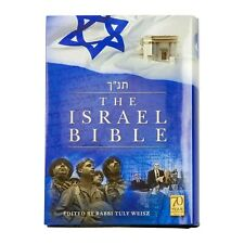 The Israel Bible Honoring The God The People and The Land of Israel - Tuly Weisz