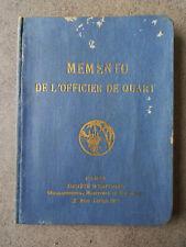MEMENTO DE L'OFFICIER DE QUART exemplaire de l'Officier de Marine Joël Lazennec