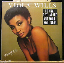 ♪♪ MAXIS 45 T  VINYL - VIOLA WILLS - GONNA GET ALONG WITHOUT YOU NOW ♪♪