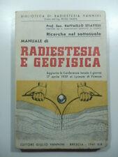 Raffaello Stiattesi, Ricerche nel sottosuolo. Manuale di radiestesia e geofisica