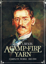 HENRY LAWSON~A CAMP-FIRE YARN Complete Works~llustrated~1885-1900