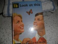 Ladybird Book - 1b Look At This -The Ladybird Key Words Reading Scheme - 15p Net