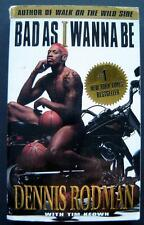 Bad as I Want to Be by Dennis Rodman Chicago Bulls NBA Basketball Book 1997 Dell