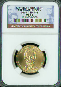 2010-D ABRAHAM LINCOLN PRES. DOLLAR NGC MAC MS 68 SMS 2ND FINEST SPOTLESS .