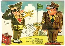 Cartolina Militare Umoristica - Il Saluto Finale Al Superiore Vien Fatto Veramen