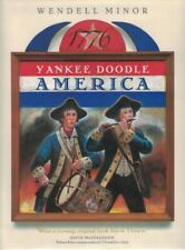 Wendell MINOR / Yankee Doodle America The Spirit of 1776 from A to Z Signed 1st