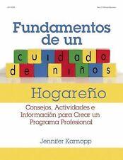 Elementos de un Cuidado de Ninos Hogareno: Consejos, actividades e Informacion
