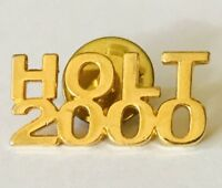Holt 2000 Gold Style Election Pin Badge Brooch Vintage (G12)