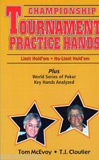 Championship Tournament Practice Hands by Tom McEvoy and T. J. Cloutier...POKER