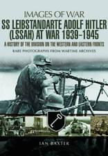 SS Leibstandarte Adolf Hitler (LAH) at War 1939 , Ian Baxter, New