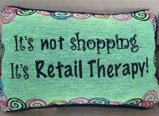 """Pillow It's Not Shopping It's Retail Therapy! USA Green Pink Small 12"""" X 8"""""""