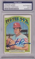 1972 Topps VICENTE ROMO Signed Autographed Baseball Card PSA/DNA #499