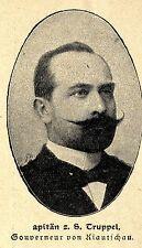 Der Gouverneur von Kiautschau * Kapitän z.S. Truppel * Bilddokument 1901