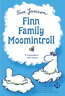 Jansson, Tove/ Portch, Eliz...-Finn Family Moomintroll (US IMPORT) BOOK NEW