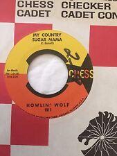 "BLUES 45/ HOWLIN WOLF ""MY COUNTRY SUGAR MAMA""   CLEAN   HEAR"