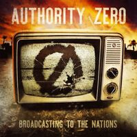 AUTHORITY ZERO - BROADCASTING TO THE NATIONS   CD NEW!