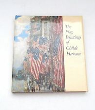 The Flag Paintings Of Childe Hassam Los Angeles Country Museum of Art  Hardcover