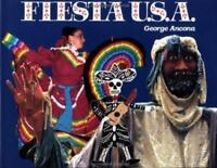 Fiesta U. S. A. Hardcover George Ancona