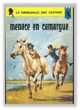 Mitacq Charlier Patrouille Castors 12 Menace en Camargue Dupuis broché EO 1965
