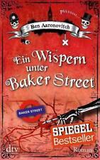 Ein Wispern unter Baker Street / Peter Grant Bd.3 ► Ben Aaronovitch ►►►UNGELESEN