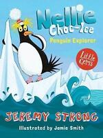 Nellie Choc-Ice, Penguin Explorer (Little Gems) by Strong, Jeremy, NEW Book, FRE