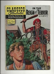 CLASSICS ILLUSTRATED IN THE REIGN OF TERROR #139 1957 GILBERTON HRN139 ORIG VG