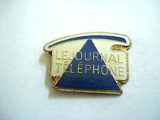 PINS RARE LE JOURNAL TELEPHONE Média Presse Journaux PTT Phone Entreprise