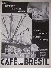 PUBLICITÉ DE PRESSE 1934 CAFÉ DU BRÉSIL FACILE A ACHETER ET VENDRE -ADVERTISING