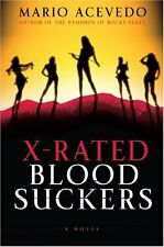 X-Rated Bloodsuckers (Felix Gomez) by Mario Acevedo