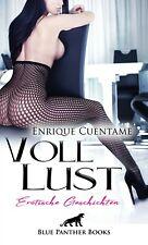 VollLust | 22 Erotische Geschichten von Enrique Cuentame | blue panther books